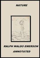 Nature (Annotated) by Ralph Waldo Emerson