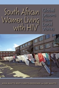 South African Women Living with HIV: Global Lessons from Local Voices