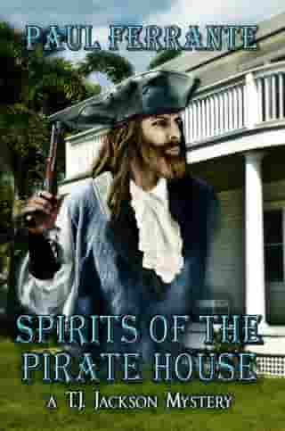 Spirits of the Pirate House de Paul Ferrante