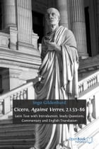 Cicero, Against Verres, 2.1.53–86: Latin Text with Introduction, Study Questions, Commentary and…