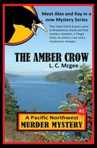 The Amber Crow by L C Mcgee