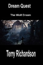 Dream Quest The Wolf Dream