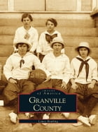 Granville County by Lewis Bowling