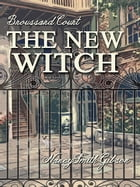 The New Witch by Nancy Smith Gibson