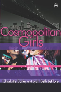 Book Cosmopolitan Girls: A Novel by Charlotte Burley