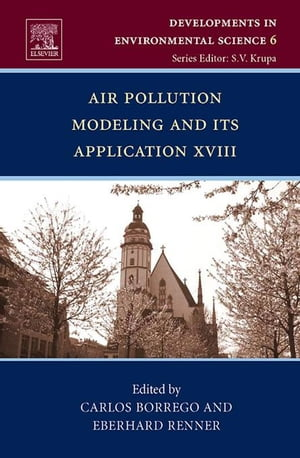 Air Pollution Modeling and its Application XVIII