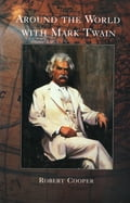 Around The World With Mark Twain 920f6a83-8920-4e66-9bef-611176caed00