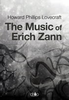 The Music of Erich Zann by Howard Phillips Lovecraft
