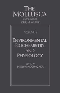 The Mollusca: Environmental Biochemistry and Physiology
