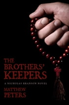 The Brothers' Keepers by Matthew Peters