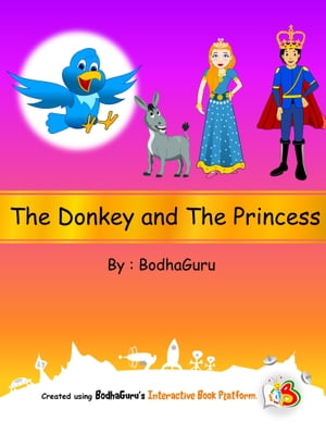The Donkey and the Princess by BodhaGuru Learning