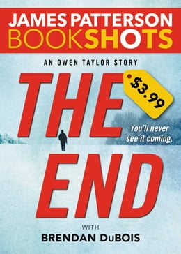 Book The End: An Owen Taylor Story by James Patterson