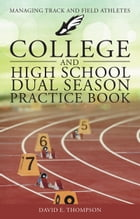 College and High School Dual Season Practice Book by David Thompson