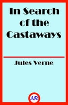 In Search of the Castaways by Jules Verne