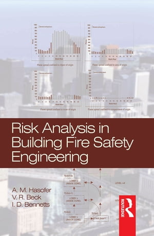 Risk Analysis in Building Fire Safety Engineering