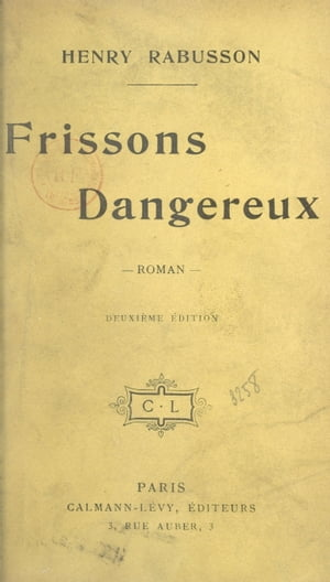 Frissons dangereux by Henry Rabusson