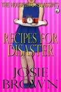 The Housewife Assassin's Recipes for Disaster c77bbcd9-7eee-47a9-b4d2-e0ca1f671cdb