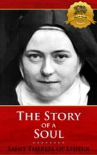 The Story of a Soul by St. Therese of Lisieux, Wyatt North