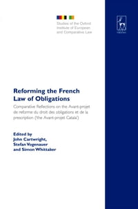 Reforming the French Law of Obligations: Comparative Reflections on the Avant-projet de réforme du…