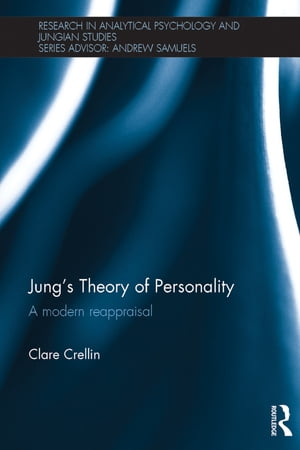 Jung's Theory of Personality A modern reappraisal