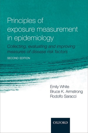 Principles of Exposure Measurement in Epidemiology Collecting,  evaluating and improving measures of disease risk factors