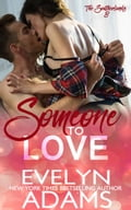 Someone to Love a09e8c34-72dc-4e89-baad-7e1e96ddae3a