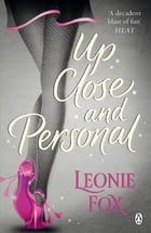 Up Close and Personal by Leonie Fox