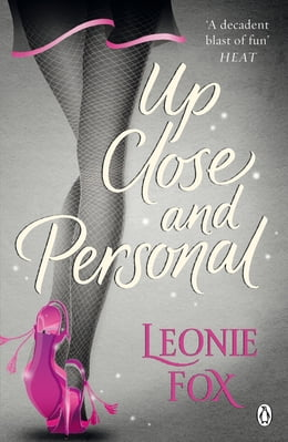 Book Up Close and Personal by Leonie Fox