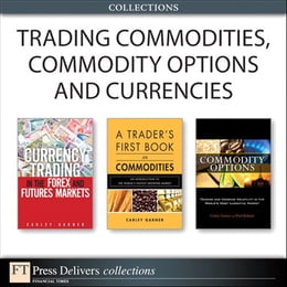 Book Trading Commodities, Commodity Options and Currencies (Collection) by Carley Garner