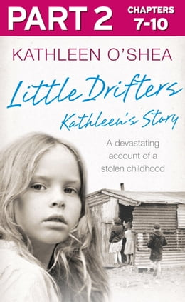 Book Little Drifters: Part 2 of 4 by Kathleen O'Shea