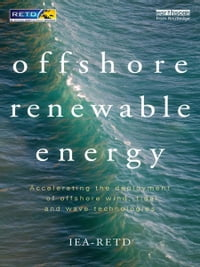 Offshore Renewable Energy: Accelerating the Deployment of Offshore Wind, Tidal, and Wave…