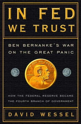 Book In FED We Trust: Ben Bernanke's War on the Great Panic by David Wessel