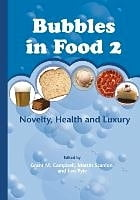 Bubbles in Food 2: Novelty, Health and Luxury by Grant Campbell