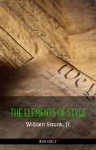 The Elements of Style, Fourth Edition by William Strunk Jr.