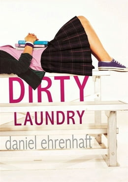 Book Dirty Laundry by Daniel Ehrenhaft