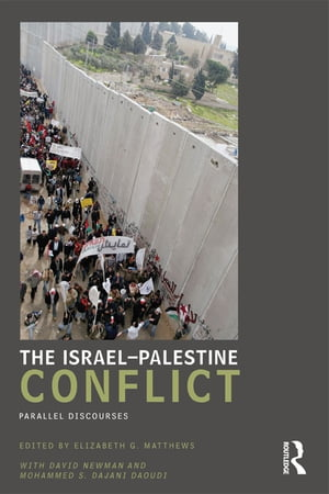 The Israel-Palestine Conflict Parallel Discourses
