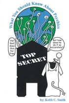 TOP SECRET: What You Should Know About Psychics