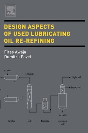 Design Aspects of Used Lubricating Oil Re-Refining