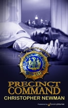 Precinct Command by Christopher Newman