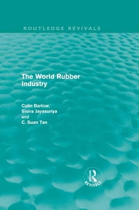 The World Rubber Industry