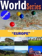 World Series The Countries in the European Continent by KASITTIK