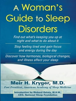 Book A Woman's Guide to Sleep Disorders by Kryger, Meir