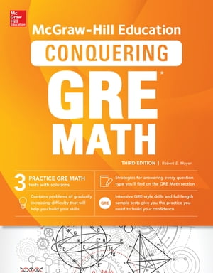 McGraw-Hill Education Conquering GRE Math,  Third Edition