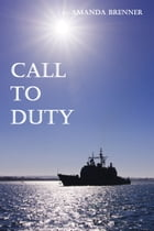 Call to Duty by Amanda Brenner