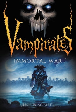 Book Vampirates: Immortal War by Justin Somper