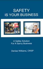 Safety is Your Business