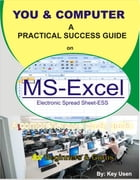 You & Computer - MS Excel (Spread-sheet) by Key Usen