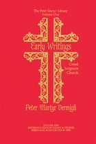 Early Writings: Creed, Scripture, Church by Mario Di Gangi