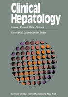 Clinical Hepatology: History · Present State · Outlook by H. Popper