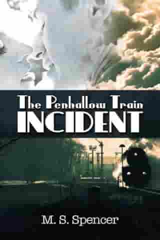 The Penhallow Train Incident